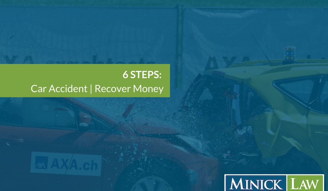 How To Recover Money After A Car Accident | 6 Steps