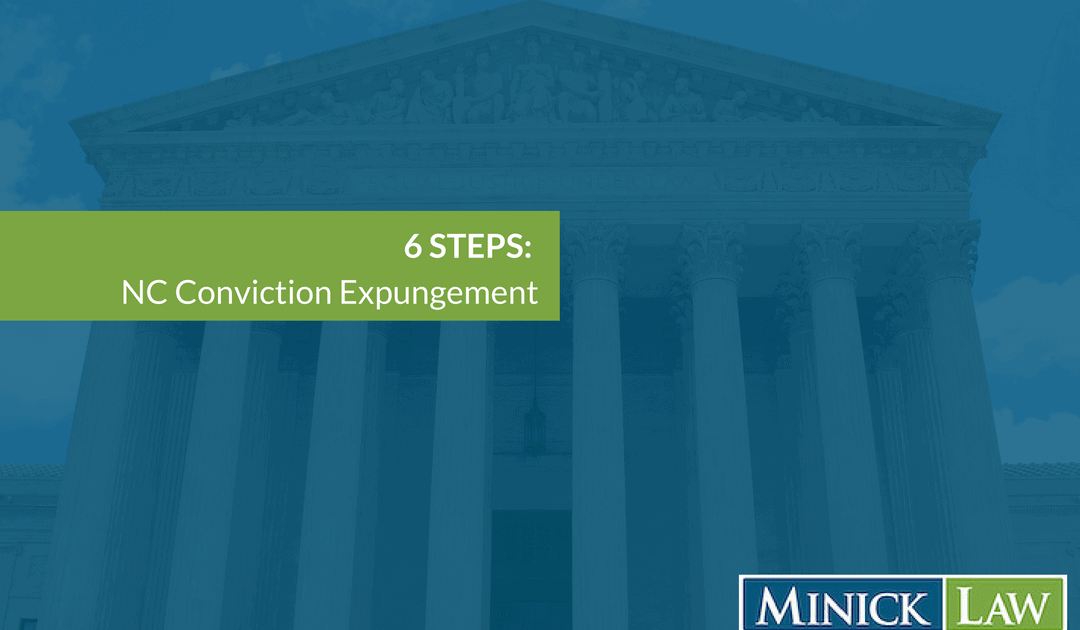 6 Steps: Get Conviction Expungment in North Carolina