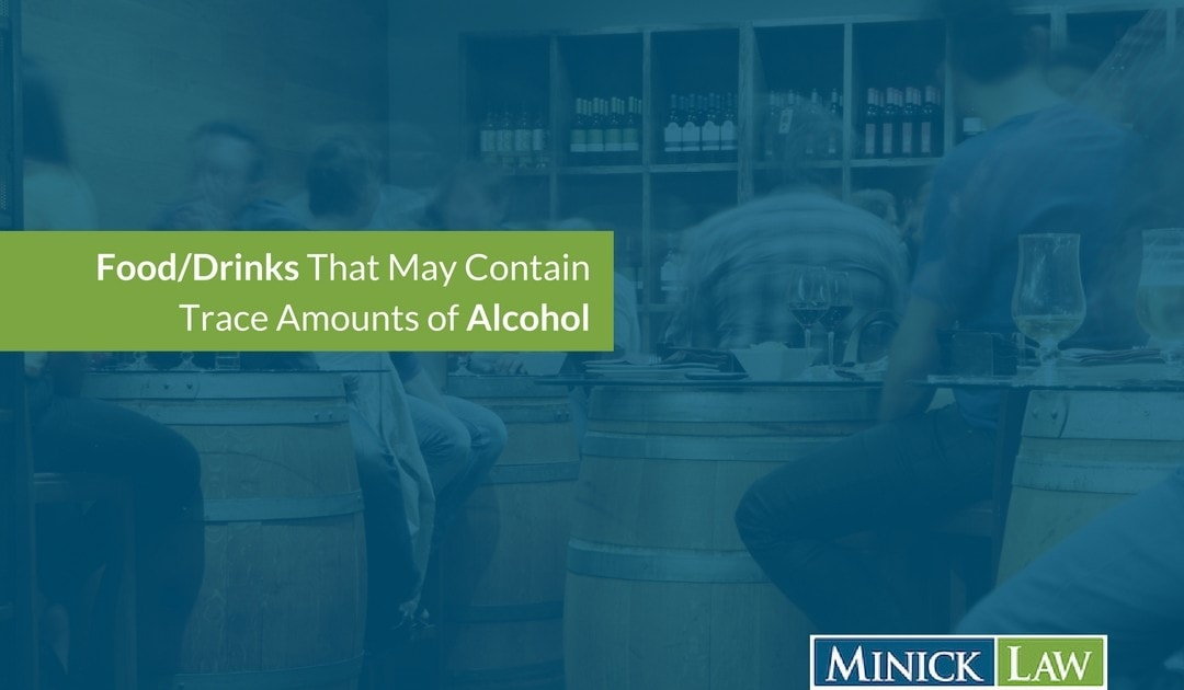 Foods or Drinks that May Contain Traces of Alcohol