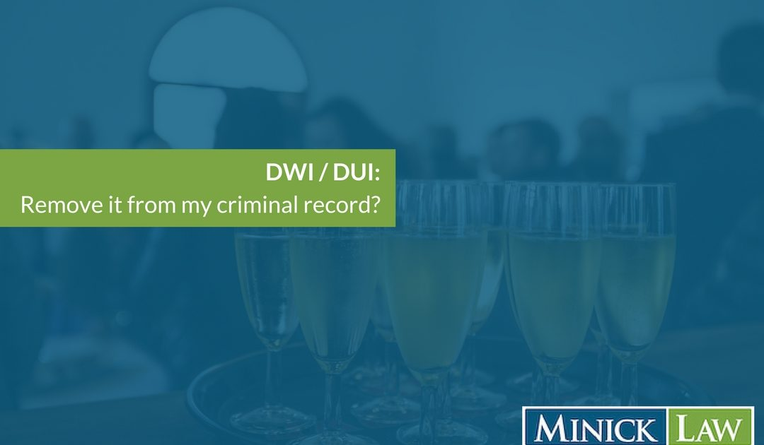 Can I Have a DWI Removed From My Criminal Record