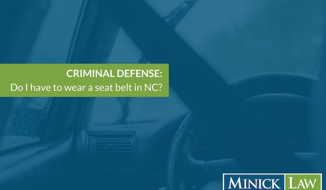 Do I Have To Wear A Seatbelt in North Carolina?