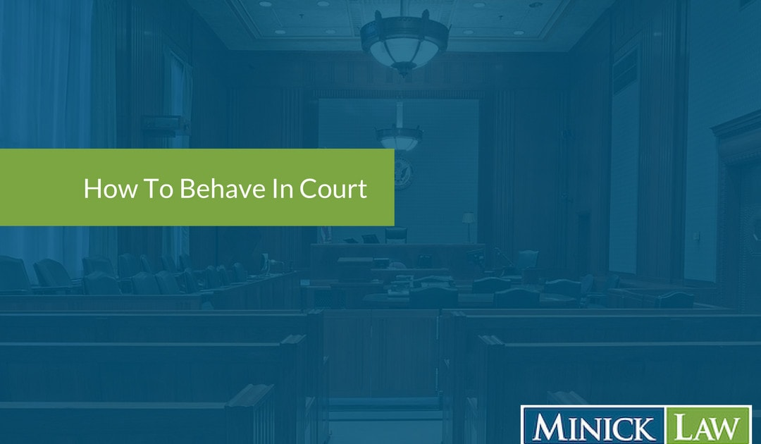 How Should I Behave In Court?