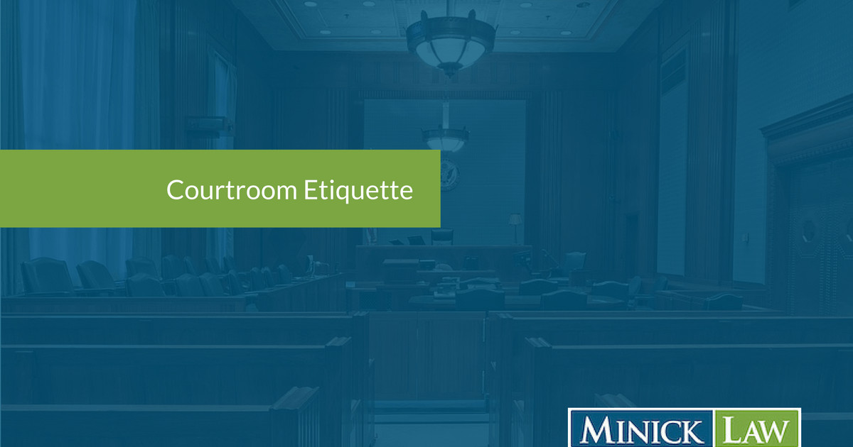 Courtroom Etiquette: What Should I Wear to Court & How Should I Behave?