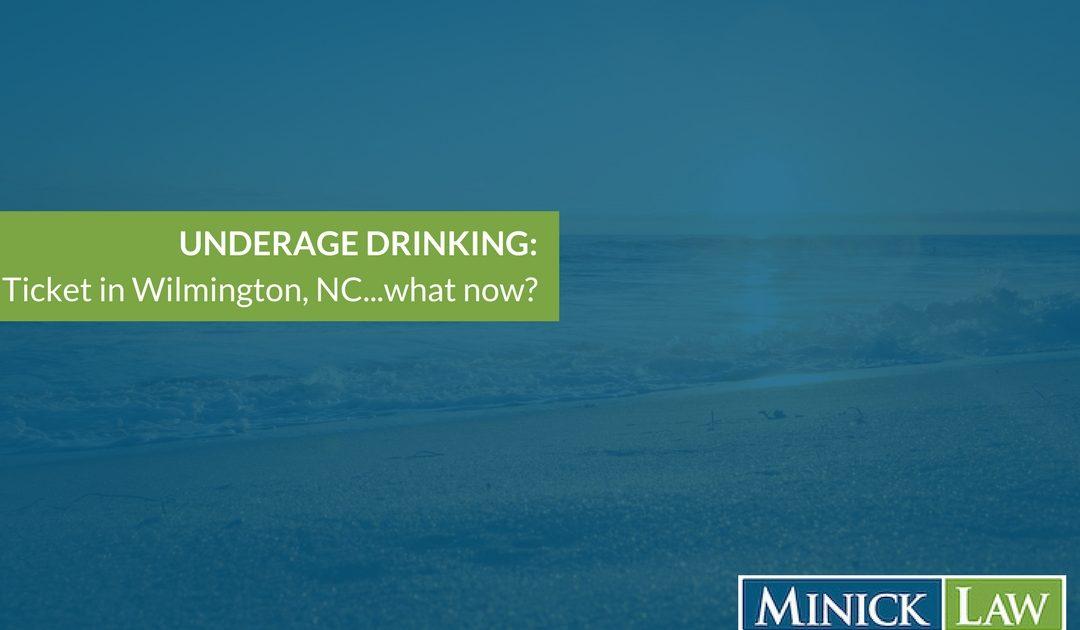 Underage Drinking in Wilmington NC