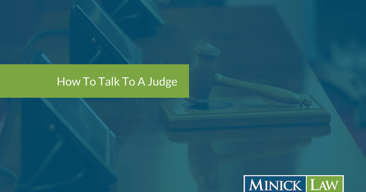 How To Talk To A Judge