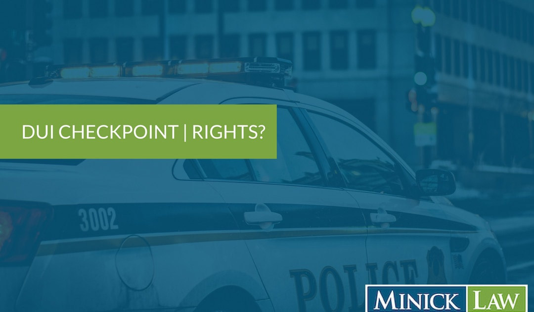 What Are My Rights At A DUI checkpoint