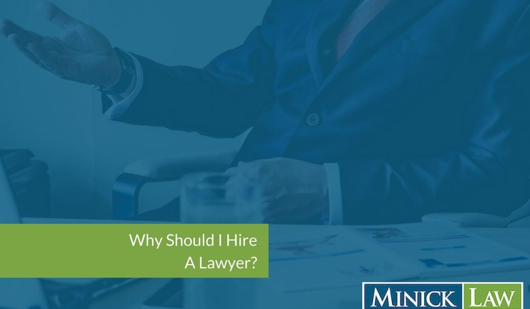Why Hire A Lawyer?