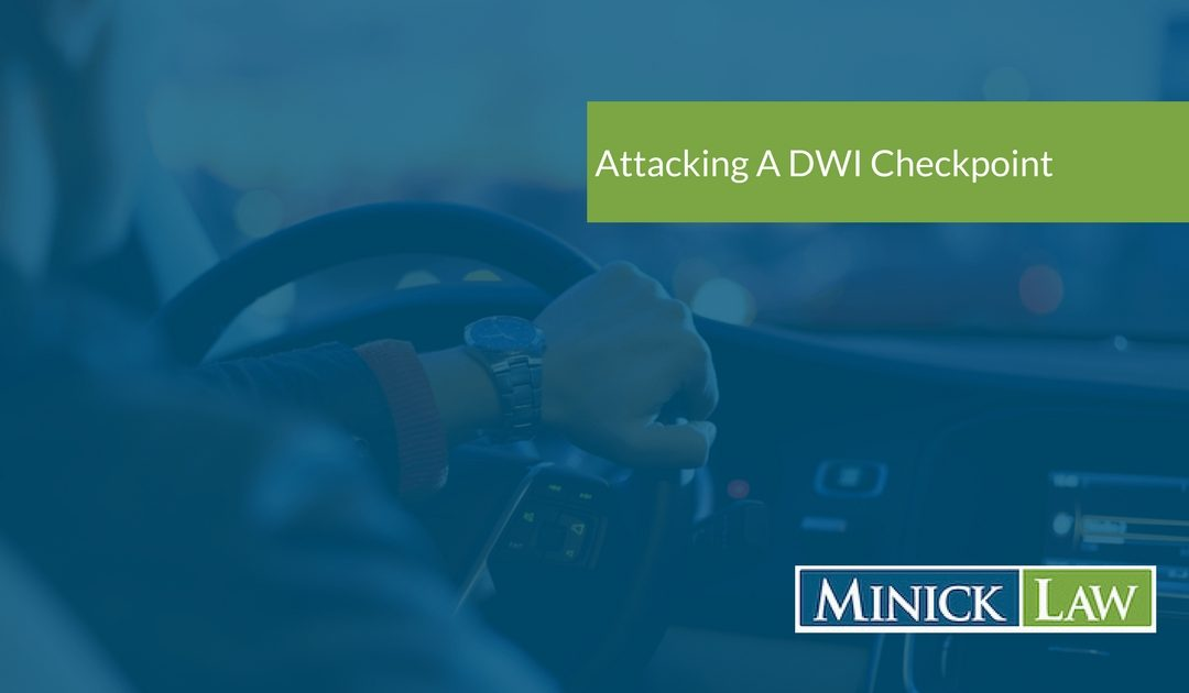 attacking a dwi checkpoint