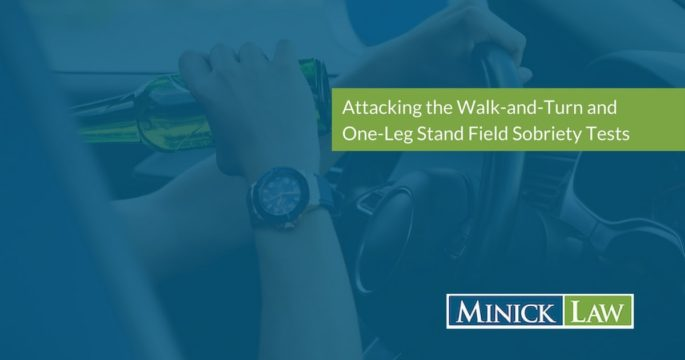 Attacking the Walk-and-Turn and One-Leg Stand Standardized Field Sobriety Tests