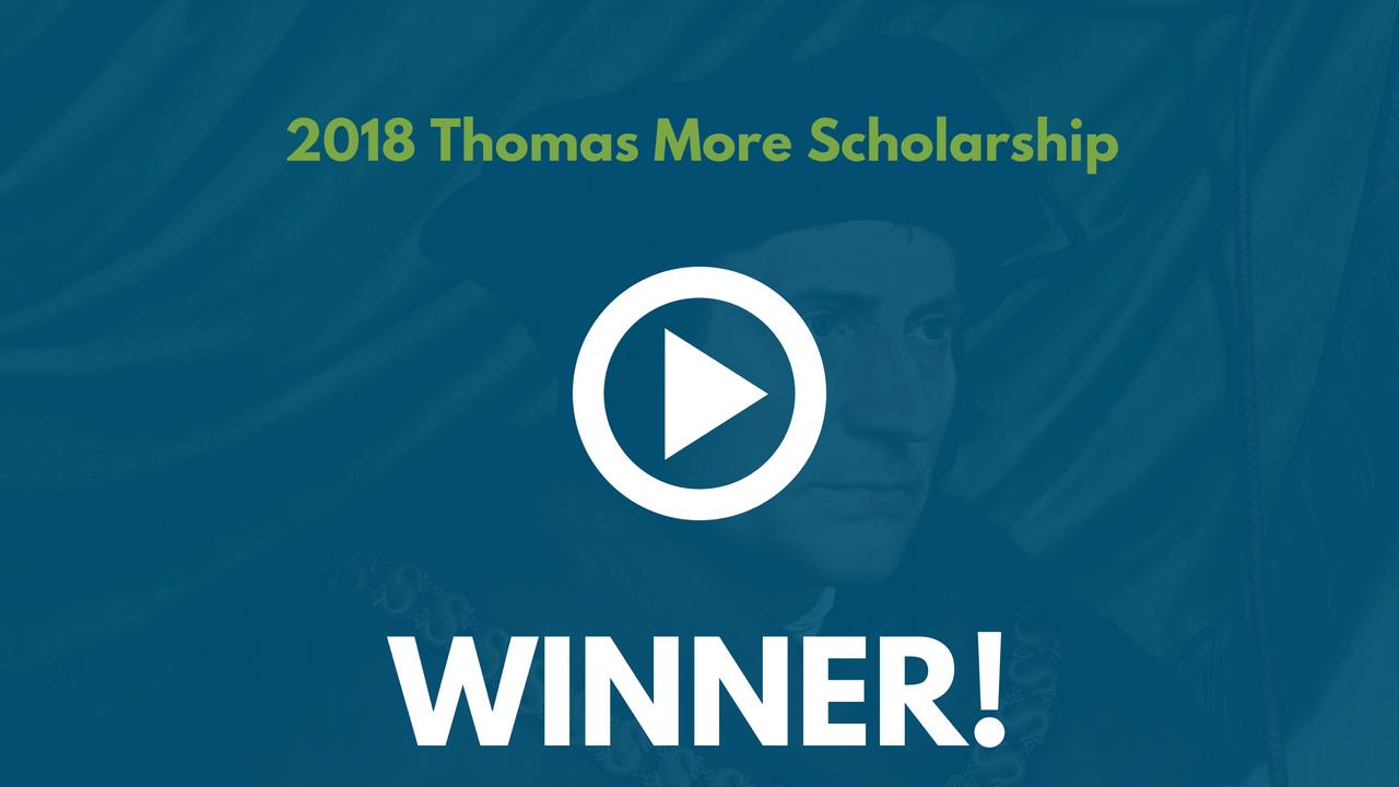 2018 Thomas More Scholarship Winner