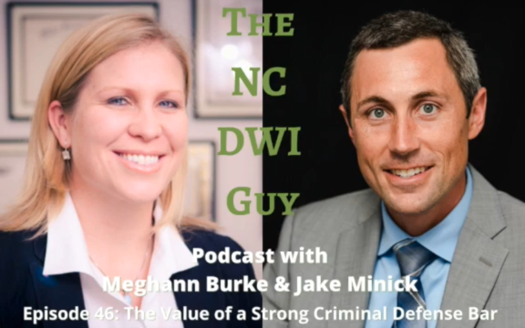 Episode 46: The Value of a Strong Criminal Defense Bar with Meghann Burke