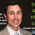 Episode 49: The Key to a Golden Ticket Idea is Implementation