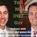 Episode 50: Advanced DWI Checkpoint Strategies with James Davis II