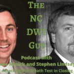 Episode 63: Attacking the Breath Test in Closing Argument with Stephen Lindsay