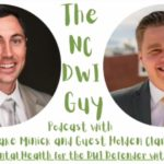 Episode 65: Mental Health for the DUI Defender with Holden Clark
