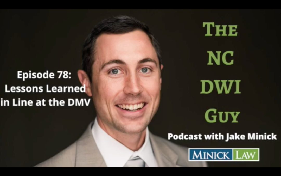 Episode 78: Lessons Learned in Line at the DMV